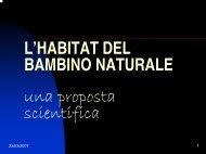 L'HABITAT DEL BAMBINO NATURALE una proposta scientifica