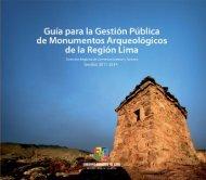 Guía para la Gestión Pública de Monumentos Arqueológicos de la Región Lima