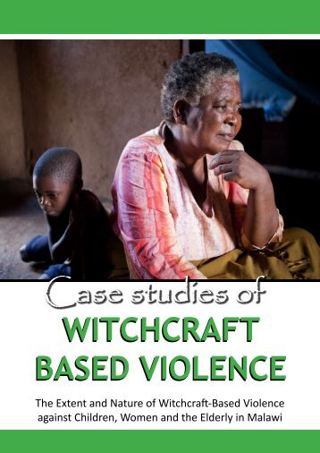 Case studies of WITCHCRAFT BASED VIOLENCE