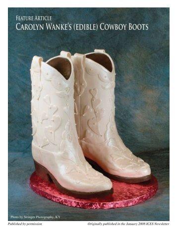 Carolyn Wanke's (edible) Cowboy Boots