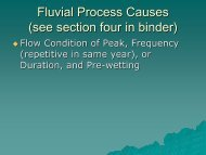 Fluvial Process Causes (see section four in binder)