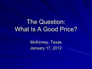 The Question What Is A Good Price?