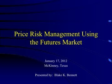 Price Risk Management Using the Futures Market