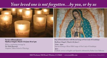 Your loved one is not forgotten…by you or by us