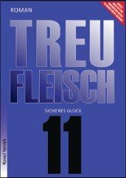 TREUFLEISCH - ELFTES KAPITEL  (Sicheres Glück)