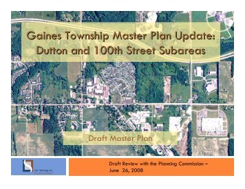 Gaines Township Master Plan Update Dutton and 100th Street Subareas