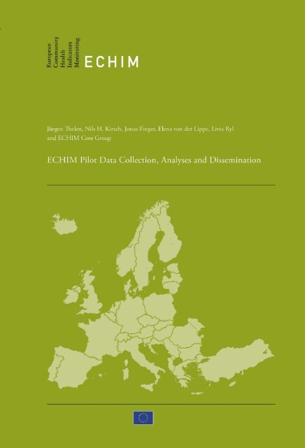 Final Report Part III ECHIM Pilot Data Collection Analyses and Dissemination
