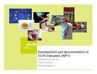 Development and documentation of ECHI Indicators (WP1)