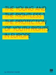 THE YOUNG AND THE RIGHTLESS ? THE PROTECTION OF YOUTH RIGHTS IN EUROPE
