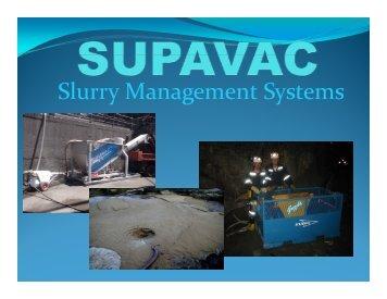 Slurry Management Systems