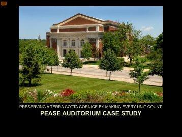 PEASE AUDITORIUM CASE STUDY