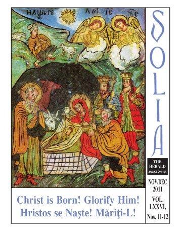 Christ is Born! Glorify Him! Hristos se Nasçte! Ma¨riòi-L!