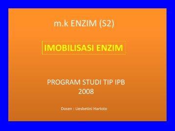m.k ENZIM (S2) IMOBILISASI ENZIM