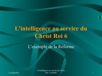 L'intelligence au service du Christ Roi 6