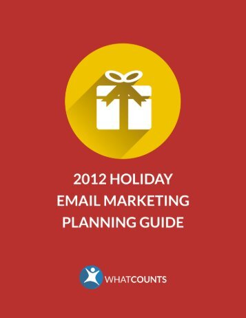 2012 WhatCounts Holiday Email Marketing Guide