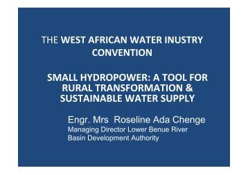 SMALL HYDROPOWER A TOOL FOR RURAL TRANSFORMATION & SUSTAINABLE WATER SUPPLY