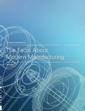 The Facts About Modern Manufacturing