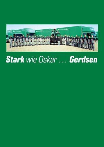 Stark wie Oskar …Gerdsen - Oskar Gerdsen Möbelspedition GmbH