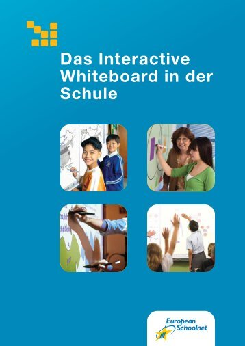 Das Interactive Whiteboard in der Schule - European Schoolnet