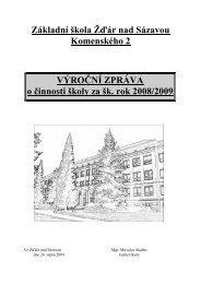 Komenského 2 VÝROČNÍ ZPRÁVA o činnosti školy za šk rok 2008/2009