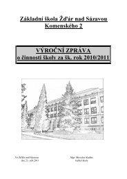 Komenského 2 VÝROČNÍ ZPRÁVA o činnosti školy za šk rok 2010/2011