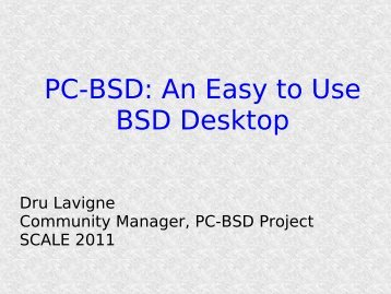 PC-BSD An Easy to Use BSD Desktop