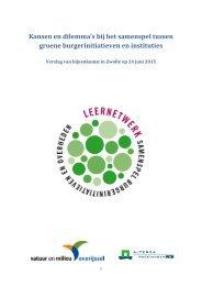 a22948dc-84dc-486f-848e-514d5c041638_Verslag bijeenkomst kansen en dilemma's bij samenspel tussen groene burgerinitiatieven en instituties_def