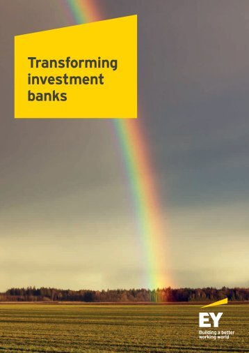 Transforming investment banks