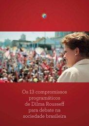 13 Compromissos de Dilma - Bancada na Câmara dos Deputados