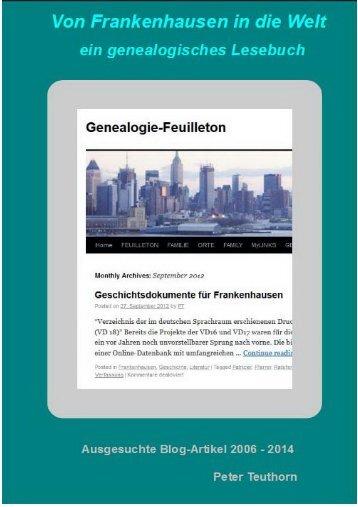 Von Frankenhausen in die Welt - ein genealogisches Lesebuch / Peter Teuthorn