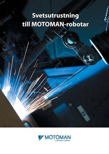 Svetsutrustning till MOTOMAN-robotar