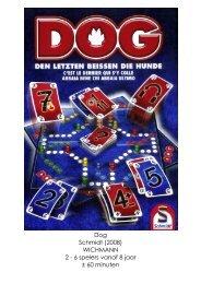 Dog Schmidt (2008) WICHMANN 2 - 6 spelers vanaf 8 jaar ± 60 minuten