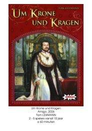 Um Krone und Kragen Amigo, 2006 Tom LEHMANN 2 - 5 spelers ...