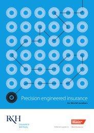 Precision engineered insurance
