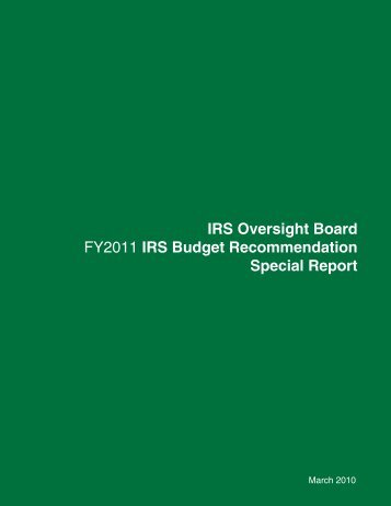 IRS Oversight Board FY2011 IRS Budget Recommendation Special Report