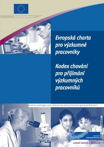 Evropská charta pro výzkumné pracovníky Kodex chování pro ...