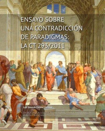 ENSAYO SOBRE UNA CONTRADICCIÓN DE PARADIGMAS LA CT 293/2011