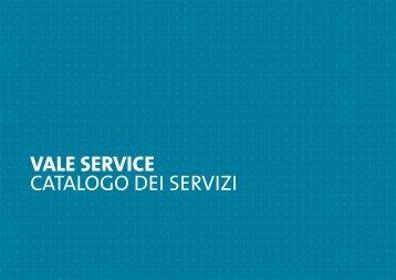 VALE SERVICE CATALOGO DEI SERVIZI