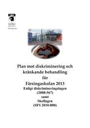 Plan mot diskriminering och kränkande behandling för Färsingaskolan 2013