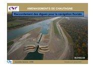 AMENAGEMENTS DE CHAUTAGNE Raccordement des digues pour la navigation fluviale
