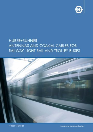 Antennas and Coaxial Cables for Railway, Light rail and Trolley buses