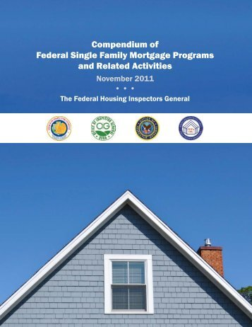 Compendium of Federal Single Family Mortgage Programs and Related Activities