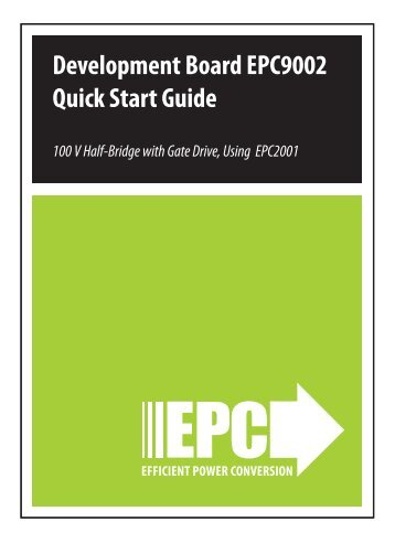 Development Board EPC9002 Quick Start Guide