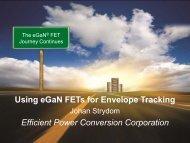 Using eGaN FETs for Envelope Tracking Efficient Power Conversion Corporation