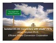 Johan Strydom Ph.D Efficient Power Conversion Corporation