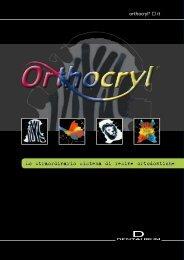 Lo straordinario sistema di resine ortodontiche