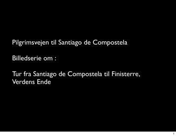 Fra Santiago de Compostela til Finisterre - drostrup.dk