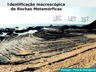 Identificação macroscópica de Rochas Metamórficas
