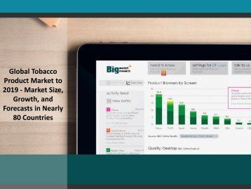 Global Tobacco Product Market to 2019 - Market Size, Growth, and Forecasts in Nearly 80 Countries