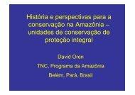 conservação na Amazônia – unidades de conservação de proteção integral